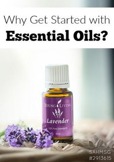 why get started with essential oils