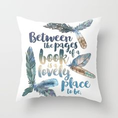 Buy Between the Pages - Feathery White Throw Pillow by Evie Seo. Worldwide shipping available at Society6.com. Just one of millions of high quality products available.