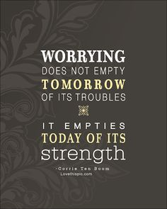 worrying life quotes quotes positive quotes quote life positive floral wise advice wisdom life lessons positive quote worrying
