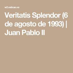 Veritatis Splendor (6 de agosto de 1993) | Juan Pablo II