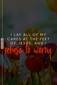 Jesus cares for us so that we don't have to worry.