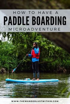 How to experience an overnight Stand up paddle boarding microadventure. Travel from London to Bedfordshire and SUP along the Great River Ouse and camp nearby Sup Stand Up Paddle, Sup Paddle, Inflatable Sup Board, Adventure Activities, Travel Activities, Beautiful Places To Travel, Amazing Places, Sup Yoga, Travel Tips