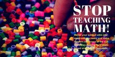 Stop teaching Math! – EDUWELLS