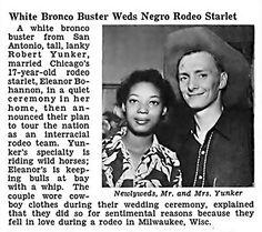 White Bronco Buster Robert Yunker Weds Negro Rodeo Starlet Eleanor Bohannon – Jet Magazine, August 7, 1952. (jet 10)