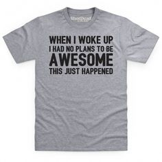 This Just Happened T Shirt