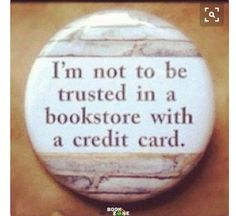 Yes this is so me my mom told me I can get any two books and I got two series of books am I evil <<<< OML. THIS IS SO TRUE FOR ME! <<<< gimme the credit card and you'll get nothing back >:) I Love Books, Good Books, Books To Read, My Books, Fandoms Unite, Book Memes, Book Quotes, Percy Jackson, Reading Quotes