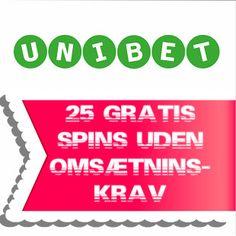 Unibet Casino - 25 gratis spins uden omsætningskrav
