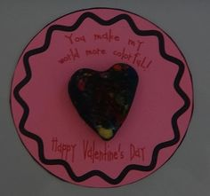 Valentine's Day gifts for students...melted crayons in the shape of a heart!