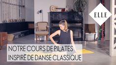 Notre cours de pilates inspiré de danse classique┃ELLE Pilates - YouTube