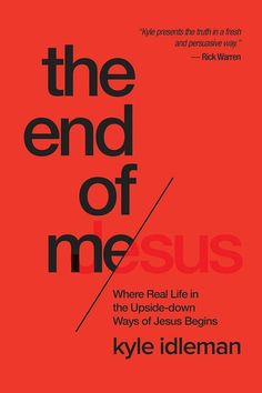 The End of Me: Where Your Real Life in Jesus Begins, by Kyle Idleman. #KyleIdleman, bestselling author of Not a Fan, reveals that the key to the abundant life #Jesus promised lies in embracing His inside-out way of life. As he examines Jesus's Sermon on the Mount, Kyle unpacks the many counter-intuitive truths, including: brokenness is the way to wholeness, mourning is the path to #blessing, and emptiness is required in order to know true fullness.