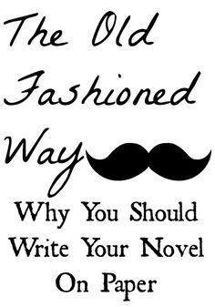 screen, paper, novel writing tips
