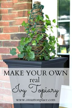 Learn how to make your own DIY real ivy topiary. On Sutton Place gives a step-by-step tutorial to create a topiary in a porch planter that can last through Christmas. Add white lights for a whimsical touch.