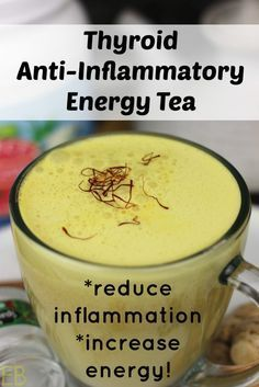 Thyroid Anti-Inflammatory Energy Tea~ so delicious and great for those with Hashimoto's!