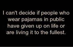 We all need pajama days