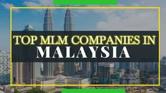 MLM business has always been a trendsetter in the Asian country of Malaysia. Top Mlm Companies, Direct Selling Business, Home Based Business, Direct Sales, Business Opportunities, Entrepreneurship, Success, Asian, Country