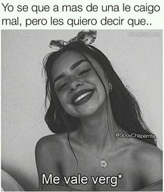 Swag Quotes, Cute Quotes, Spanish Memes, Spanish Quotes, Quote Backgrounds, Wallpaper Quotes, Cute Memes, Funny Memes, Mexican Memes