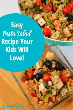 Easy Pasta Salad Recipe Your Kids Will Love