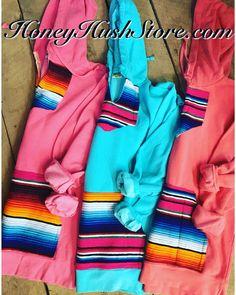 Honey Hush Original Serape Hoodies!! No TWO Alike!!!  Checkout my page for all kids of sweater, sweats and activewear. www.sweatersandsweats.com