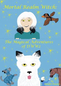 Mortal Realm Witch: The Magical Adventures of DWW2 is Book Four in the Mortal Realm Witch Series and features the beginning of the most unique, exciting, and adventurous books in the Series.  More about this book can be found at www.mortalrealmwitch.com.