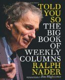 10 Books to Provoke Conversation in the New Year Posted: 12/31/2013 1:03 pm - Ralph Nader