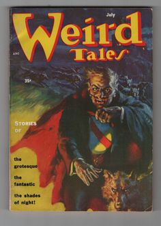 Vintage issue of the pulp magazine Weird Tales for July 1954 #Weirdtales