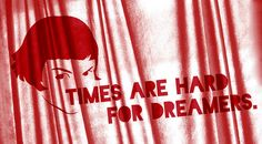 Times are hard for dreamers. Tv Quotes, Movie Quotes, Paris Summer, Talk To Me, The Dreamers, Colours, Amelie, Cinema, Walls