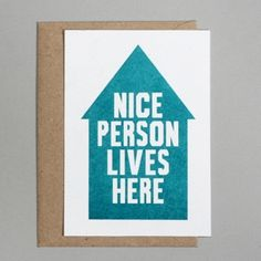Nice person lives here. Riso print postcard