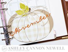 November Pumpkin Dashboard by Ashley Cannon Newell for Papertrey Ink (October 2016)