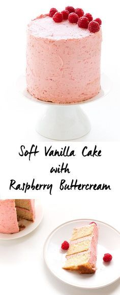 Soft Vanilla Cake with Raspberry Buttercream - A delicious vanilla cake recipe that is easy to make and is perfectly moist and soft. Filled and topped with a delicious and creamy raspberry buttercream.