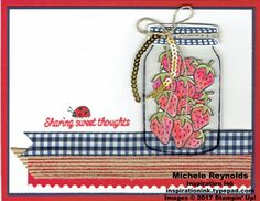 "Sharing Sweet Thoughts Ribboned Strawberry Jar handmade card using Stampin' Up! products - Sharing Sweet Thoughts Stamp Set, Window Sheets, Linen Thread, Mini Sequin Trim, Watercolor Pencils, Blender Pens, 1/2"" Gingham Ribbon, 5/8"" Burlap Ribbon, Ticket Tear Border Punch, and Everyday Jar Framelits Dies.  Directions and measurements on my blog.  By Michele Reynolds, Inspiration Ink."