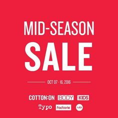 Check out Cotton:ON MID SEASON SALE!  Score amazing discounts on great selection of fashionable and affordable items!  Promo available in ALL Cotton:ON Stores nationwide until October 16, 2016!  For more promo deals, VISIT http://mypromo.com.ph/! SUBSCRIPTION IS FREE! Please SHARE MyPromo Online Page to your friends to enjoy promo deals!