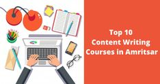Do you reside in Golden City and are looking for top Content Writing Courses in Amritsar? Well, to help you find the right Content Writing Course, we have brought for you the top Top 10 Content Writing Courses in Amritsar. Content Writing Courses, Amritsar, Top Top, City, Cities