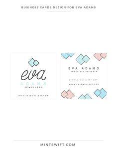 Design for Eva Adams - MintSwift Business cards design for Eva Adams