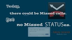 Missed calls but no Missed Statuses - another Facebook quote