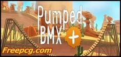 Pumped BMX + Free Download PC Game