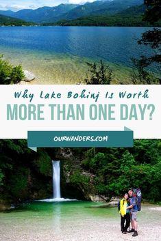 Why Lake Bohinj Is Worth More Than One Day?