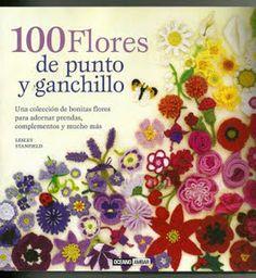 100 FLORES DE PUNTO Y GANCHILLO - gallardocano - Álbumes web de Picasa