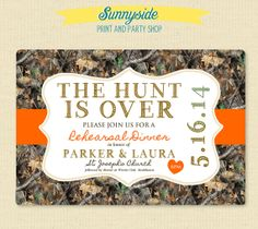 Camo Rehearsal Dinner Invite  Hunt is Over by sunnysideprintparty, $14.00