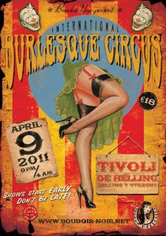 The International Burlesque Circus - Hollands most spectacular burlesque event - photos of the past editions Cirque Vintage, Vintage Burlesque, Vintage Advertisements, Vintage Ads, Vintage Style, Danza Tribal, Vintage Circus Posters, Poster Vintage, Poster Art