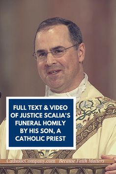 Many are calling this the homily by Rev. Paul Scalia at the funeral of his father, Justice Antonin Scalia, the best they have ever heard.