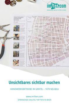 """Lokal, nachhaltig, einzigartig – die Vorzüge von Handwerksbetrieben sprechen für sich selbst. """"Think global, act local"""" ist ein immer wichtiger werdendes Motto, das es bewusst in unseren Alltag einzubauen gilt. Der Faltplan """"Unsichtbares Handwerk in Wien"""" gibt Aufschluss über die Hot Spots des Handwerks am Neubau und in der Josefstadt.  Die meisten Menschen lieben gelebtes Handwerk. Wenn sie es entdecken! Lokal, Think, Motto, Planer, Magazine Rack, Storage, Craft Business, New Construction, Sustainability"""