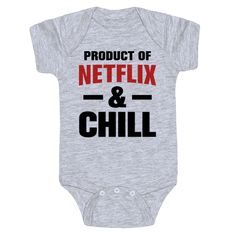 Product of Netflix & Chill Cute Funny Baby Onesie