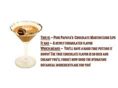 Pink Papaya's Chocolate Martini Lush Lips $8.50 http://www.pinkpapayaparties.com/