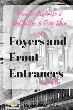 Feng Shui Mondays: How to Feng Shui Your Front Foyer and Main Entrance - Circle of Wealth Destiny Defined Feng Shui, with a Sprinkle Law of Attraction to Help You Attract Prosperity into your Life Feng Shui Entryway, Feng Shui Mirrors, Feng Shui Bathroom, Feng Shui Wealth, Feng Shui Tips, Home Design Diy, Foyer Design, Foyer Decorating, Decorating Blogs