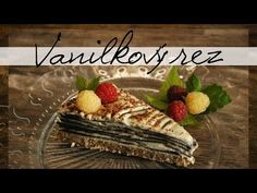 Vanilkový rez s čokoládovou kožou - Raw Mother&Daughter Paleo Baking, Sugar Free, Delish, Vegan Recipes, Deserts, Clean Eating, Veggies, Vegetarian, Fruit