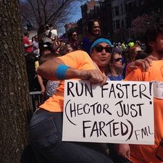 Ugh. Thanks, Hector. | The 42 Best Signs From The Boston Marathon @Allison Elaine