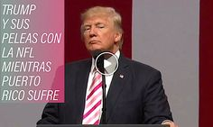 ¿A Donald Trump Se Le Olvidó Puerto Rico?