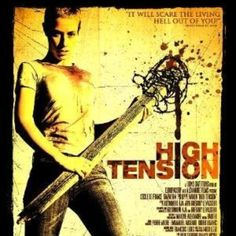 Haute Tension (High Tension, also known as Switchblade Romance in the UK) is a 2003 French horror film directed by Alexandre Aja and staring Cécile … Best Horror Movies, Horror Movie Posters, Scary Movies, Good Movies, Scary Scary, Creepy Kids, Film Posters, Haute Tension, High Tension