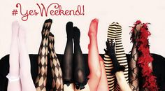 È #venerdì! Vi state preparando per il vostro #yesWeekend? Per dire sì alle piccole #follie, che ci fanno dimenticare lo #stress, giochiamo con #collant e #parigine e mostriamo le nostre bellissime #gambe! / It's #Friday! Are you ready for your #yesWeekend? To say yes to the little #follies that make us forget the #stress, let's play with #tights and #stockings and show our beautiful #legs!
