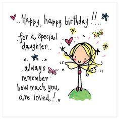 Happy Birthday Daughter, Birthday Cards For Daughter, Birthday Wishes For Daughter, Birthday Sayings For Daughter, Birthday Greetings For Daughter. Happy Birthday Daughter Wishes, Birthday Wishes Quotes, Happy Birthday Images, Daughter Birthday, Happy Birthday Greetings, Birthday Messages, Birthday Poems, Birthday Cards, Birthday Sayings